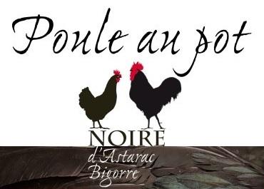 Hotel de france Auch - Actualités - Poule-au-pot de Noire d'Astarac Bigorre